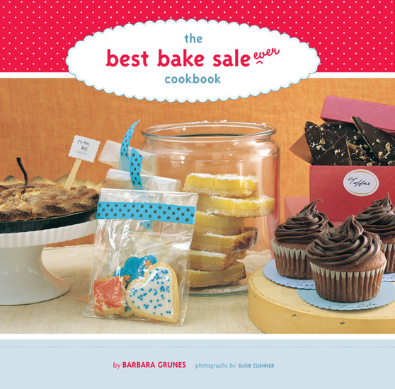 The Best Bake Sale Ever Cookbook - cover