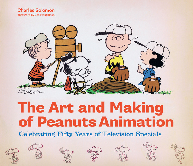 The Art and Making of Peanuts Animation - Celebrating Fifty Years of Television Specials - cover