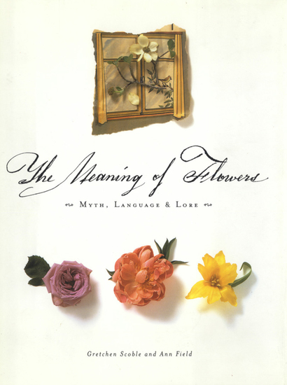 The Meaning of Flowers - Myth Language & Lore - cover