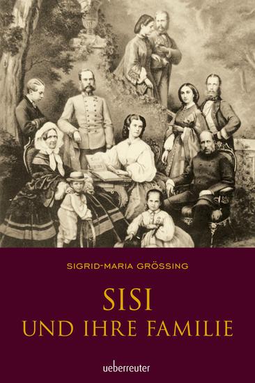 Sisi und ihre Familie - cover