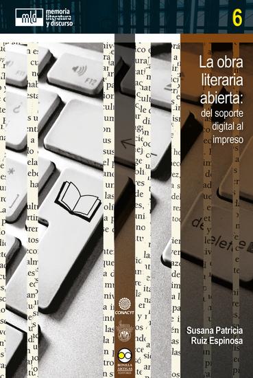 La obra literaria abierta: - del soporte digital al impreso - cover