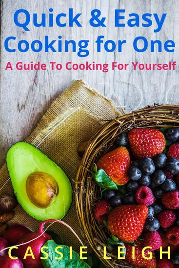 You Can't Eat the Pretty: A Quick & Easy Guide to Cooking For Yourself - cover