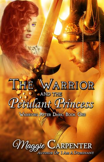 The Warrior and the Petulant Princess - Warriors After Dark #1 - cover