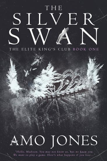 The Silver Swan - The Elite King's Club #1 - cover