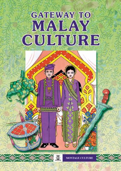 Gateway to Malay Culture - Montage Culture - cover