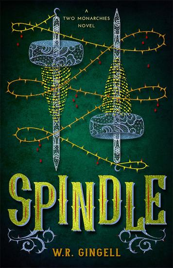Spindle - Two Monarchies Sequence #1 - cover