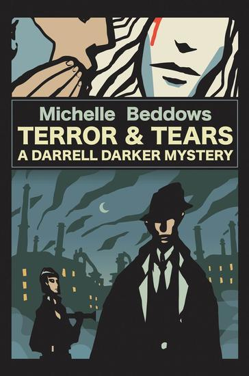 Terror & Tears: A Darrell Darker Mystery - cover