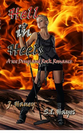 Hell in Heels - A Sex Drugs and Rock Romance #2 - cover