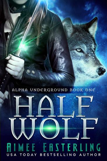 Half Wolf - Alpha Underground #1 - cover