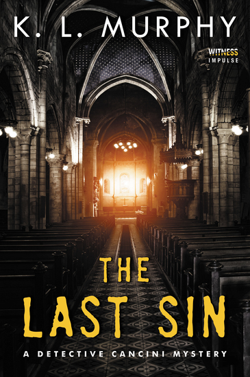 The Last Sin - A Detective Cancini Mystery - cover
