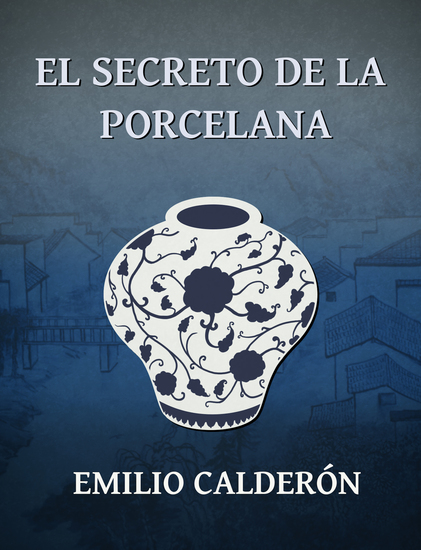El Secreto de la Porcelana - cover