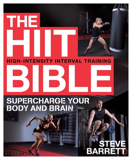 The HIIT Bible - Supercharge Your Body and Brain - cover