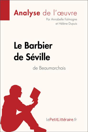 Le Barbier de Séville de Beaumarchais (Analyse de l'oeuvre) - Comprendre la littérature avec lePetitLittérairefr - cover