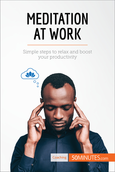 Meditation at Work - Simple steps to relax and boost your productivity - cover