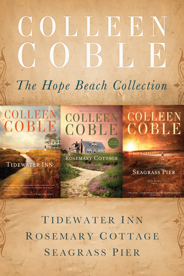The Hope Beach Collection - Tidewater Inn Rosemary Cottage Seagrass Pier - cover