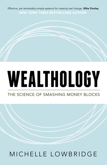 Wealthology - The Science of Smashing Money Blocks - cover