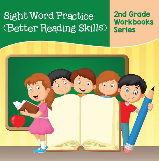 Sight Word Practice (Better Reading Skills) : 2nd Grade Workbooks Series - cover