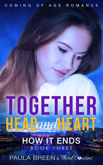 Together Head and Heart - How it Ends (Book 3) Coming of Age Romance - cover