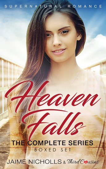 Heaven Falls - The Complete Series Supernatural Romance - cover