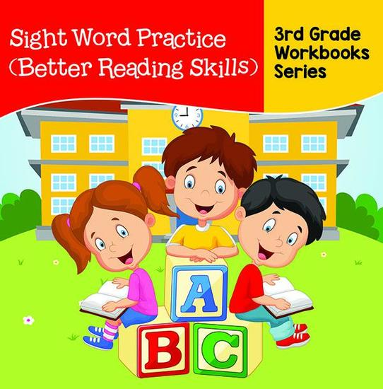 Sight Word Practice (Better Reading Skills) : 3rd Grade Workbooks Series - cover