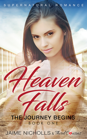 Heaven Falls - The Journey Begins (Book 1) Supernatural Romance - cover