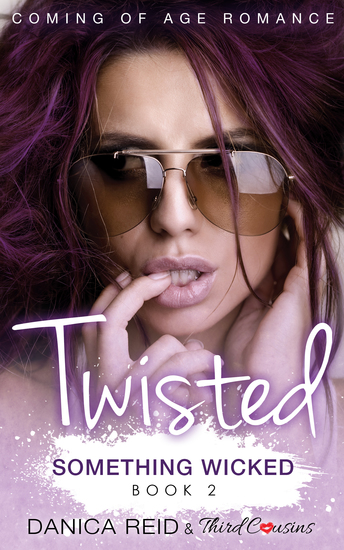 Twisted - Something Wicked (Book 2) Coming Of Age Romance - cover