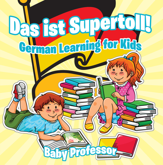 Das ist Supertoll!   German Learning for Kids - cover