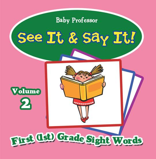 See It & Say It! : Volume 2 | First (1st) Grade Sight Words - cover
