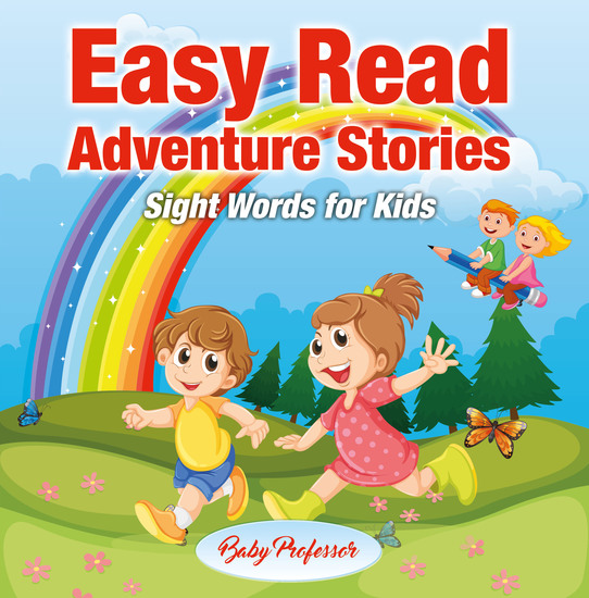 Easy Read Adventure Stories - Sight Words for Kids - cover