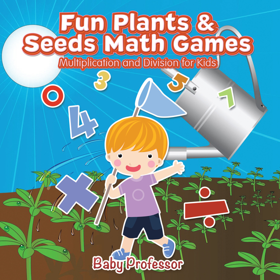Fun Plants & Seeds Math Games - Multiplication and Division for Kids - cover