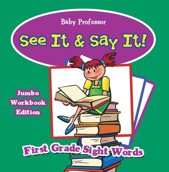 See It & Say It! Jumbo Workbook Edition | First Grade Sight Words - cover