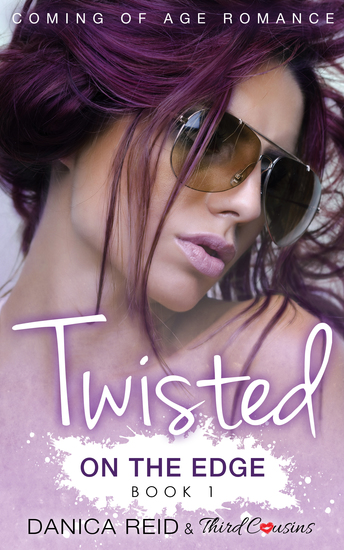 Twisted - On the Edge (Book 1) Coming Of Age Romance - cover