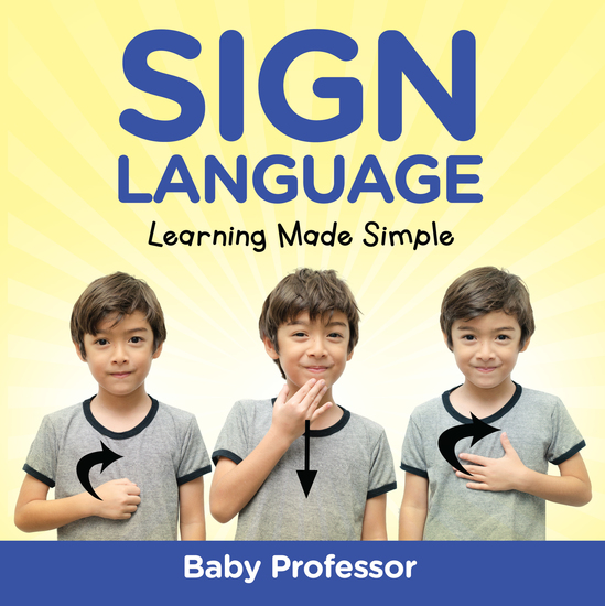 Sign Language Workbook for Kids - Learning Made Simple - cover