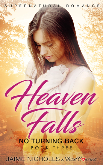 Heaven Falls - No Turning Back (Book 3) Supernatural Romance - cover