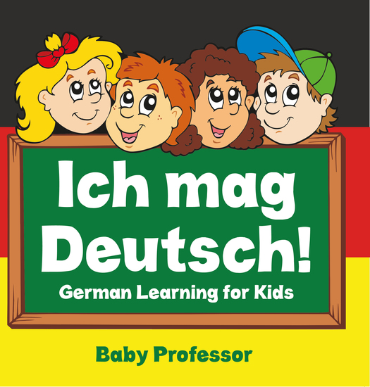 Ich mag Deutsch! | German Learning for Kids - cover