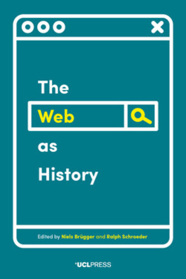 The Web as History - Using Web Archives to Understand the Past and the Present - cover