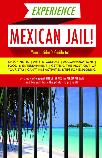 Experience Mexican Jail! - Based on the Actual Cell-phone Diaries of a Dude Who Spent Four Years in Jail in Cancun! - cover