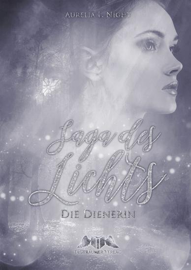 Saga des Lichts - Die Dienerin - cover