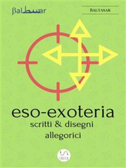 ESO-EXOTERIA (scritti e disegni allegorici) - cover