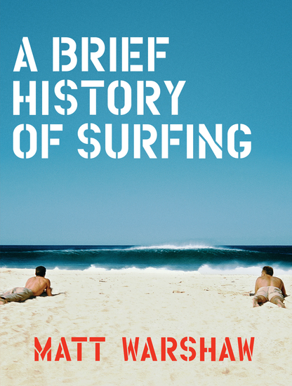 A Brief History of Surfing - cover