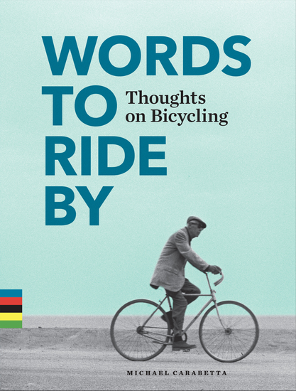 Words to Ride By - Thoughts on Bicycling - cover