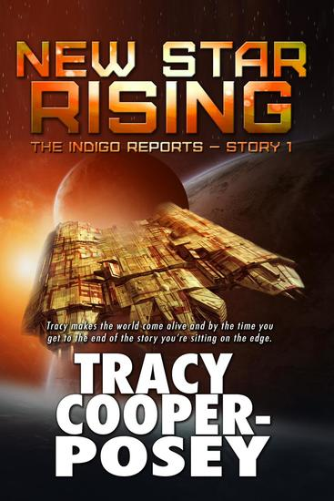 New Star Rising - The Indigo Reports #1 - cover