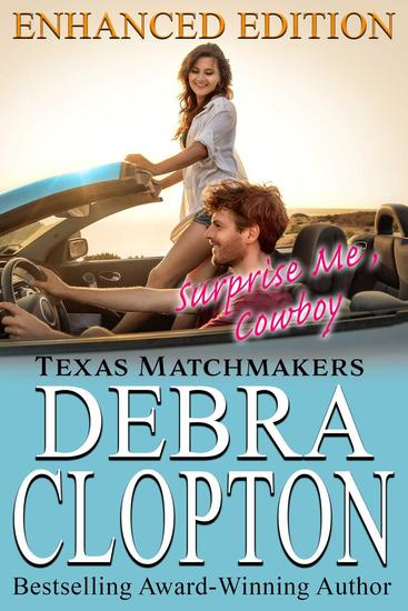 SURPRISE ME COWBOY Enhanced Edition - Texas Matchmakers #8 - cover