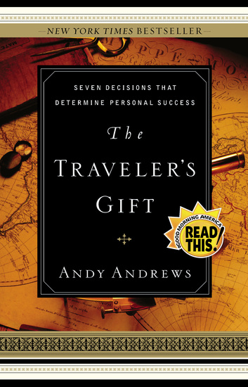The Traveler's Gift - Seven Decisions that Determine Personal Success - cover