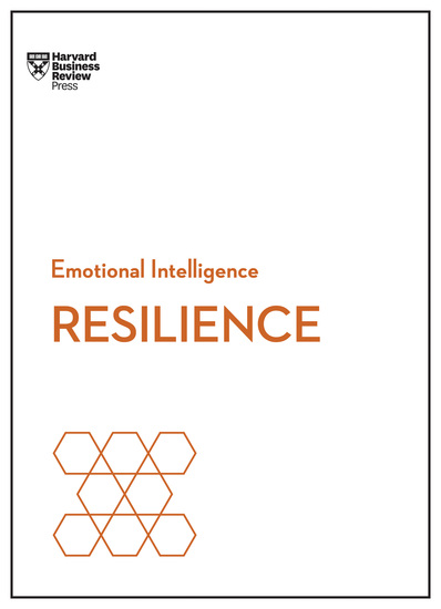 Resilience (HBR Emotional Intelligence Series) - cover