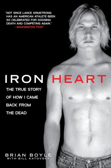 Iron Heart - The True Story of How I Came Back from the Dead - cover