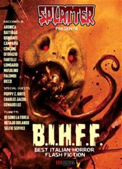 Splatter presenta: BIHFF (Best Italian Horror Flash Fiction) - Racconti e Fumetti Horror - cover