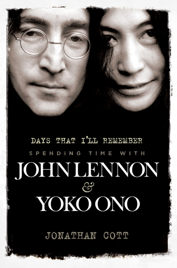Days That I'll Remember: Spending Time With John Lennon & Yoko Ono - cover