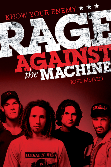 Know Your Enemy: The Story of Rage Against the Machine - cover