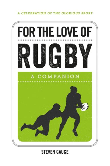 For the Love of Rugby - A Companion - cover